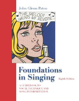 Foundations In Singing By Paton, John Glenn
