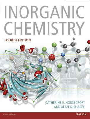 Inorganic Chemistry By Housecroft, Catherine/ Sharpe, Alan G.