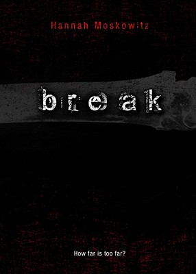Break By Moskowitz, Hannah
