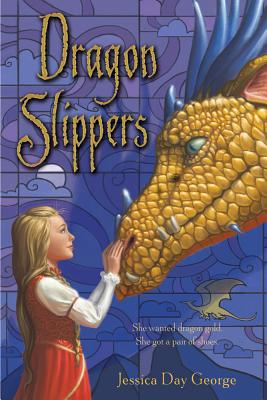 Dragon Slippers By George, Jessica Day